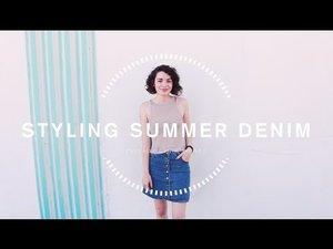Styling Summer Denim | LaMadelynn - YouTube
