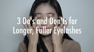 3 Do's and Don'ts for Longer, Fuller Eyelashes | WishTalk Ep.3 - YouTube