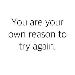 You are your own reason to try again. #Clozette #igdaily #vscocam #vsco #vscoph #instadaily #instagram #blog #blogph #words #quotes #annefermano