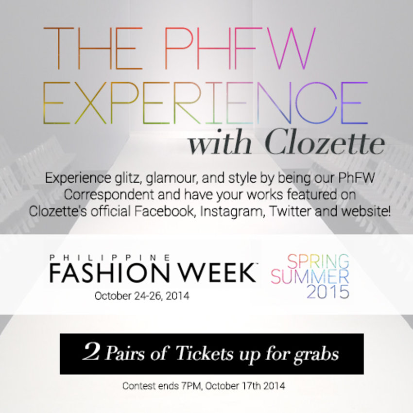 You and a friend can be Clozette's #phFW Correspondents and experience the glamour and style of Philippine Fashion Week!